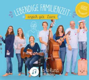 3. CD lebendige Familienzeit - einfach gute Laune!